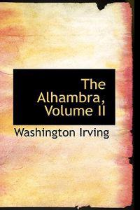 The Alhambra, Volume II