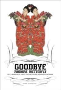 Goodbye Madame Butterfly