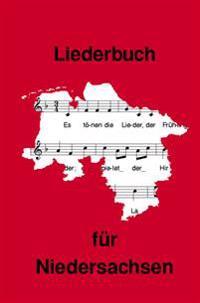 Liederbuch für Niedersachsen