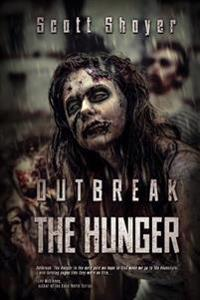 Outbreak: The Hunger