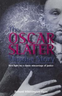 Oscar Slater Murder Story