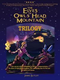 Elves of Owl Head Mountain - Trilogy