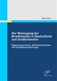 Der Netzzugang bei Briefdiensten in Deutschland und Grobritannien