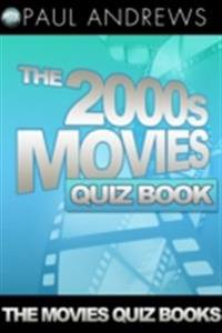 2000s Movies Quiz Book