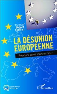 La desunion europeenne