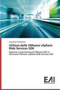 Utilizzo Delle Vmware Vsphere Web Services SDK