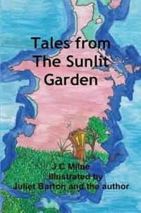 Tales from The Sunlit Garden