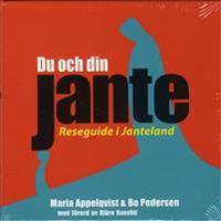 Du och din Jante : reseguide i Janteland