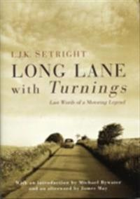 Long Lane With Turnings