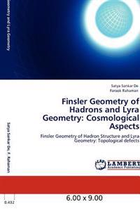 Finsler Geometry of Hadrons and Lyra Geometry