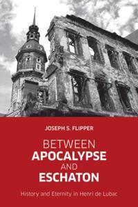 Between Apocalypse and Eschaton