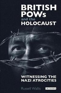British POWs and the Holocaust
