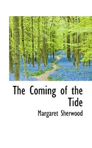 The Coming of the Tide
