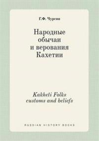 Kakheti Folks Customs and Beliefs