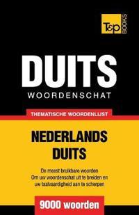 Thematische Woordenschat Nederlands-Duits - 9000 Woorden