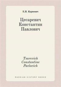 Tsarevich Constantine Pavlovich
