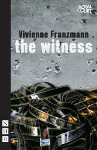 Witness (NHB Modern Plays)