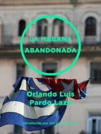 La Habana abandonada