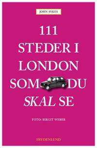 111 steder i London som du skal se