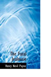 The Fatal Jealousie