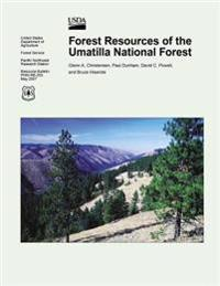 Forest Resources of the Umatilla National Forest