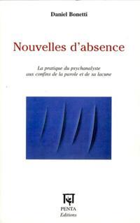 Nouvelles d'absence - la pratique du psychanalyste aux confi