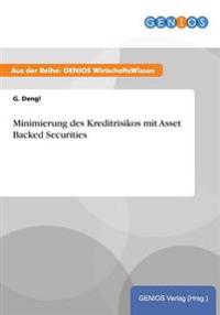 Minimierung Des Kreditrisikos Mit Asset Backed Securities