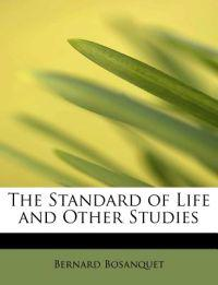 The Standard of Life and Other Studies