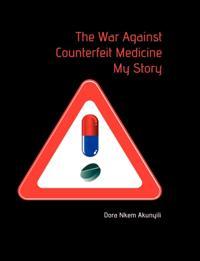 War Against Counterfeit Medicne