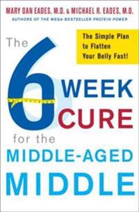 6-Week Cure for the Middle-Aged Middle