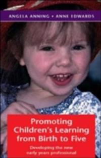 Promoting Children's Learning from Birth to Five