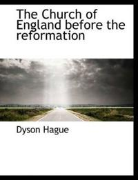 The Church of England Before the Reformation