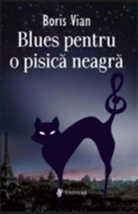 Blues pentru o pisica neagra. Nuvele