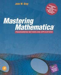 Mastering Mathematica(R)