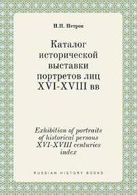 Exhibition of Portraits of Historical Persons XVI-XVIII Centuries Index