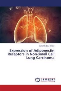 Expression of Adiponectin Receptors in Non-Small Cell Lung Carcinoma