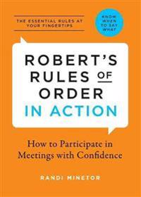Robert's Rules of Order in Action