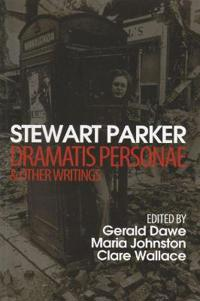 Dramatis Personae & Other Writings