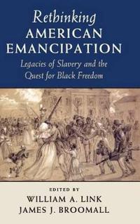 Rethinking American Emancipation