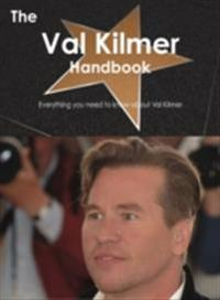 Val Kilmer Handbook - Everything you need to know about Val Kilmer