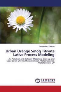 Urban Orange Smog Titivate Lative Process Modeling