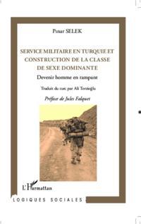 Service militaire en Turquie et construction de la classe de sexe dominante
