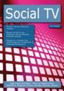 Social TV: High-impact Strategies - What You Need to Know: Definitions, Adoptions, Impact, Benefits, Maturity, Vendors