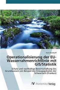 Operationalisierung Der Eu-Wasserrahmenrichtlinie Mit GIS/Statistik