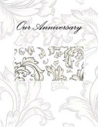 Our Anniversary: Anniversary Guest Book
