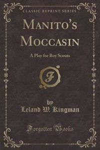 Manito's Moccasin