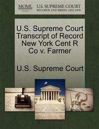 U.S. Supreme Court Transcript of Record New York Cent R Co V. Farmer