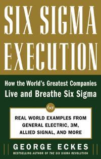 Six Sigma Execution