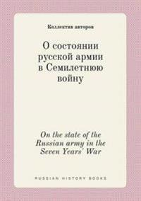 On the State of the Russian Army in the Seven Years' War
