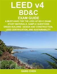 Leed V4 Bd&c Exam Guide